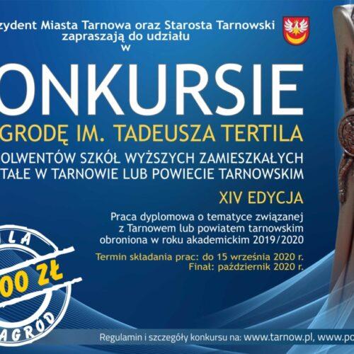"""XIV edycja ogólnopolskiego konkursu o """"Nagrodę imienia Tadeusza Tertila"""""""