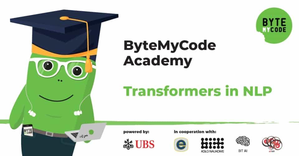 ByteMyCode Academy - Transformers in NLP