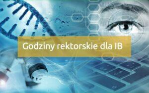 Godziny rektorskie dla studentów Inżynierii Biomedycznej